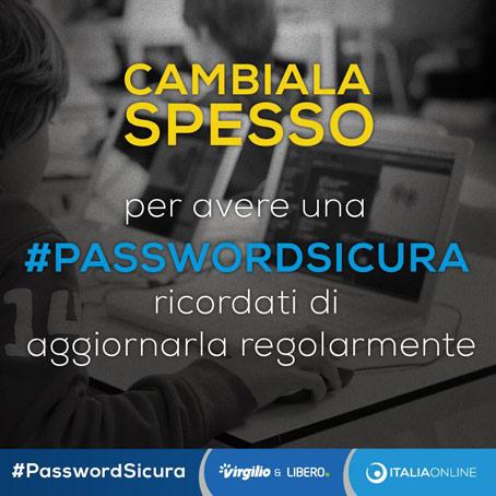 La campagna #passwordsicura sui canali social di Libero e Virgilio